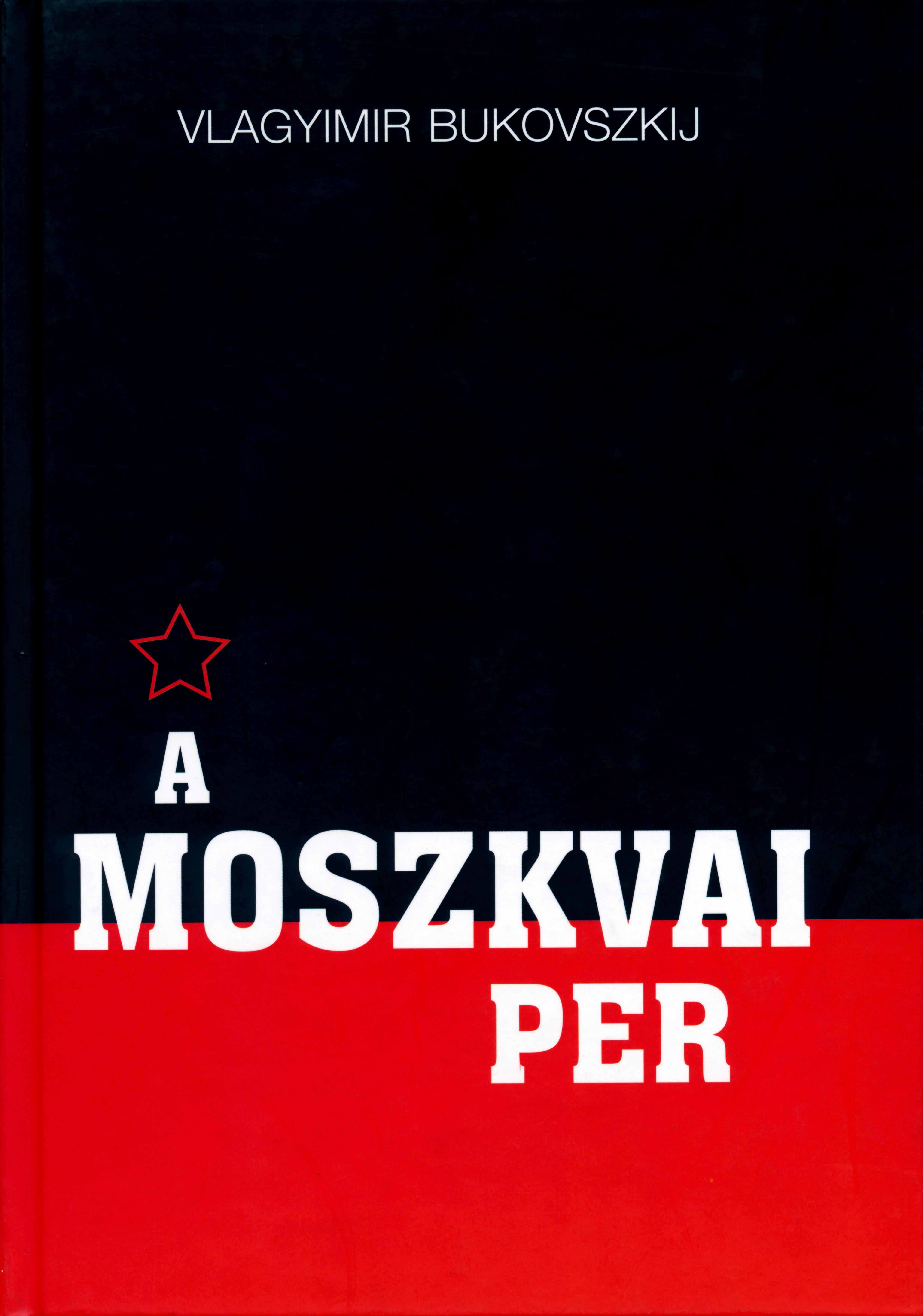 A moszkvai per