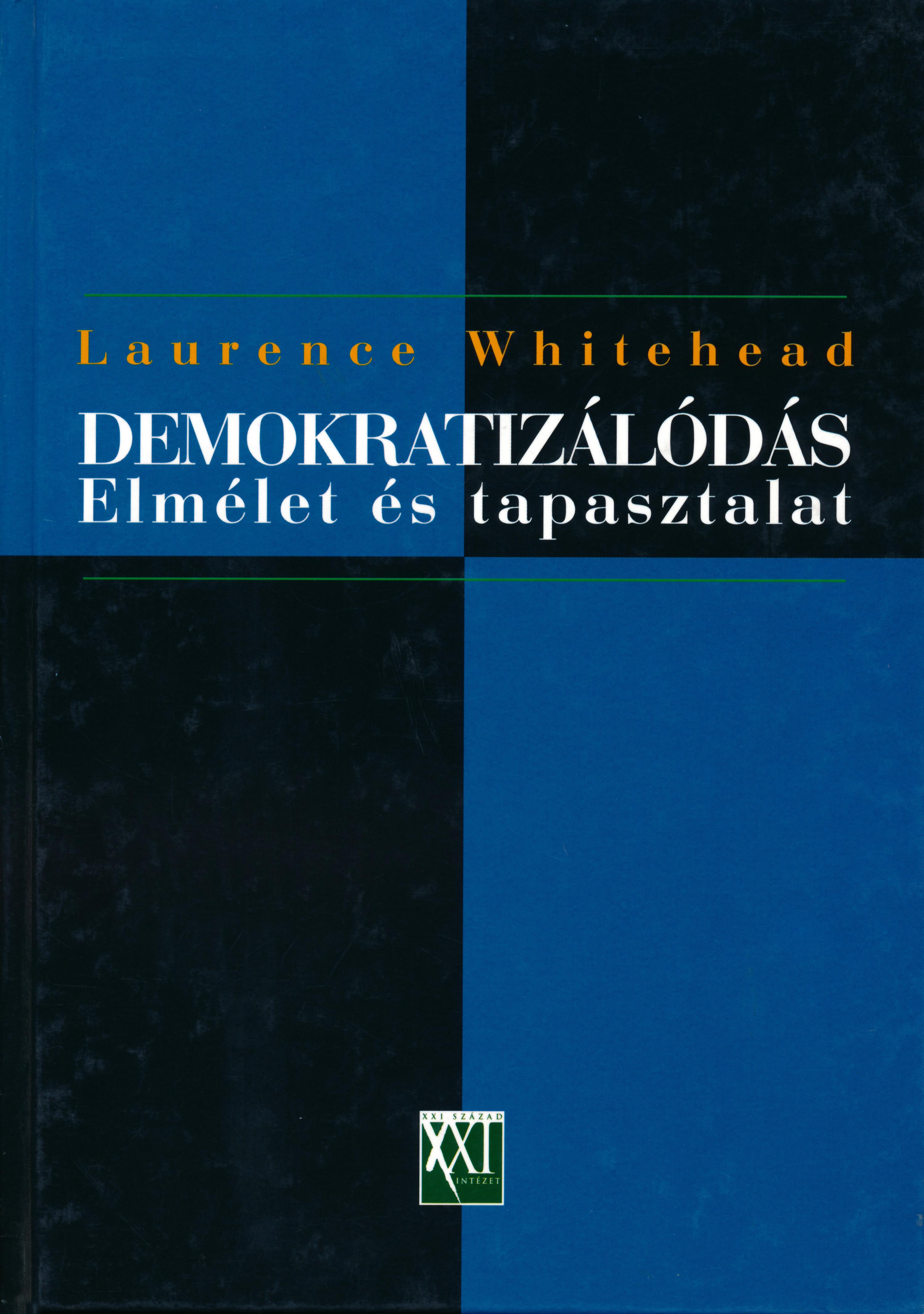 Demokratizálódás – Elmélet és tapasztalat