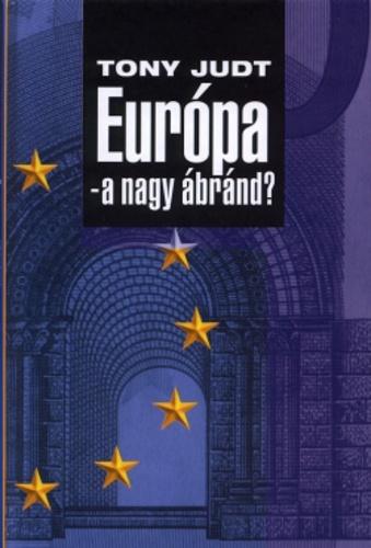 Európa – a nagy ábránd
