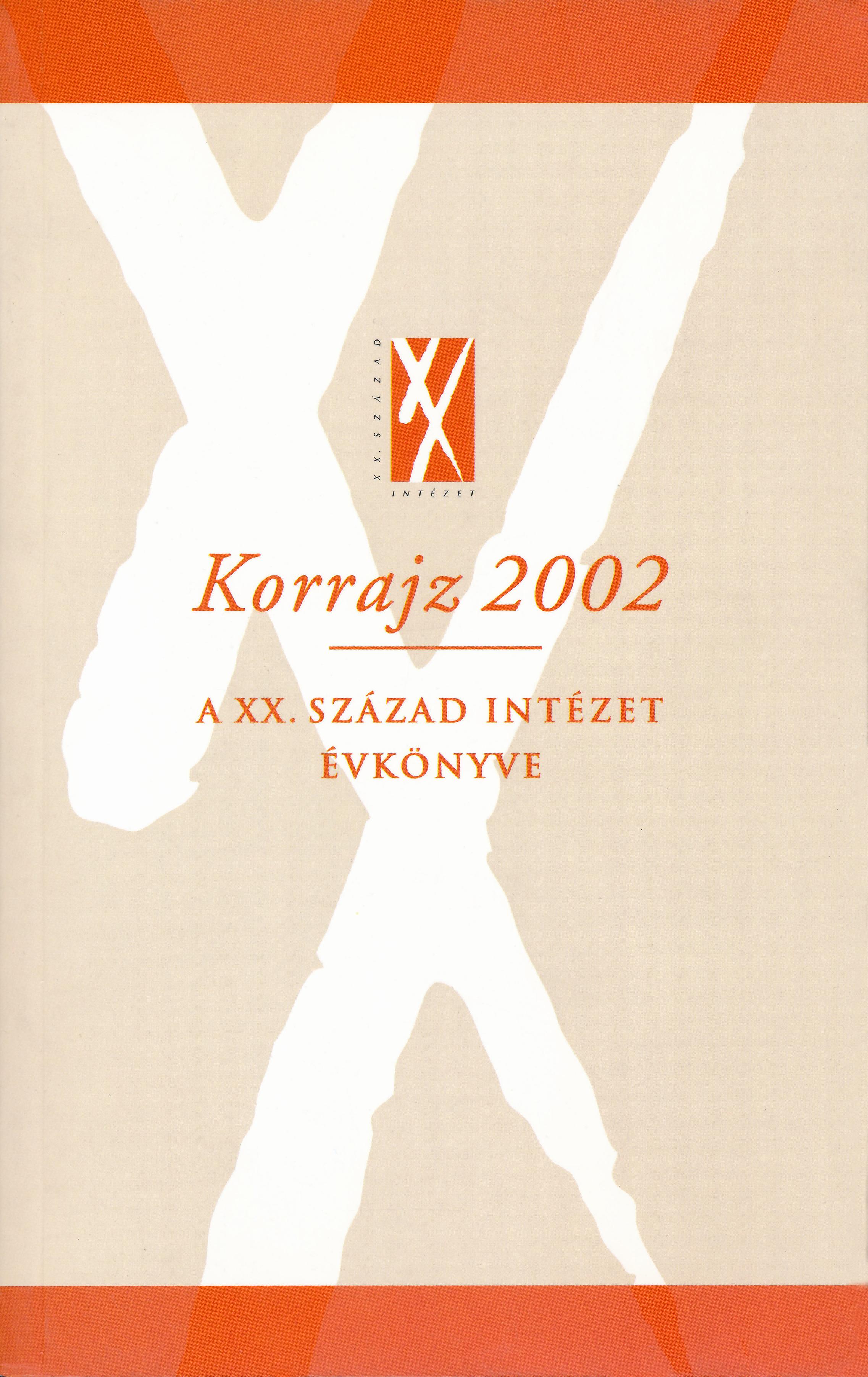 Korrajz 2002 – A XX. Század Intézetének évkönyve