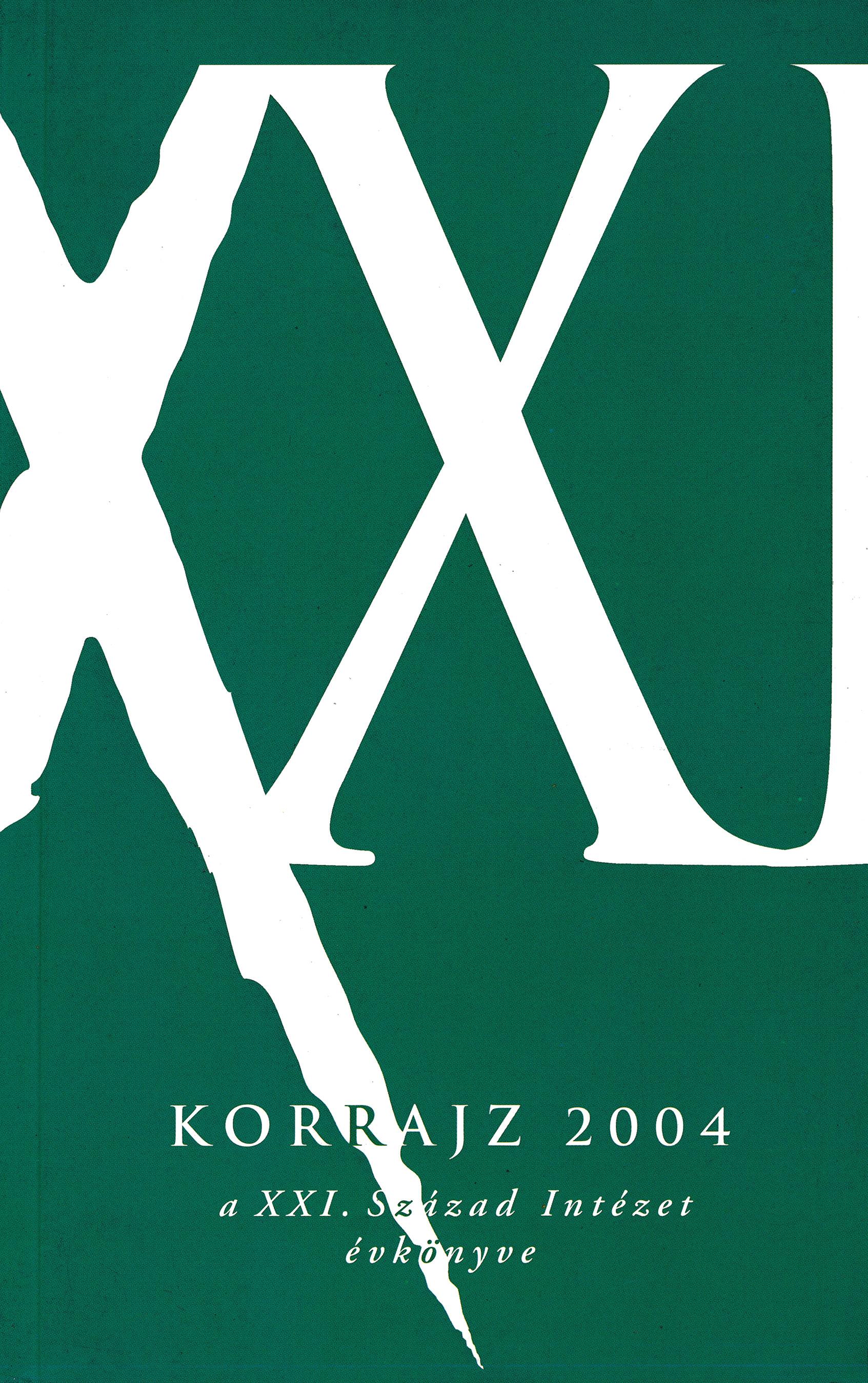 Korrajz 2004 – A XXI. Század Intézetének évkönyve