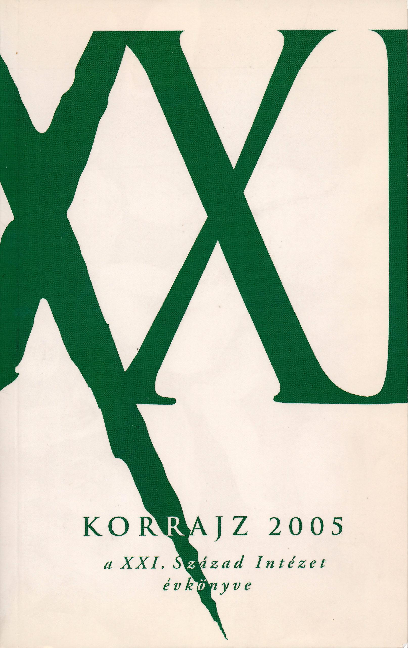 Korrajz 2005 – A XXI. Század Intézetének évkönyve
