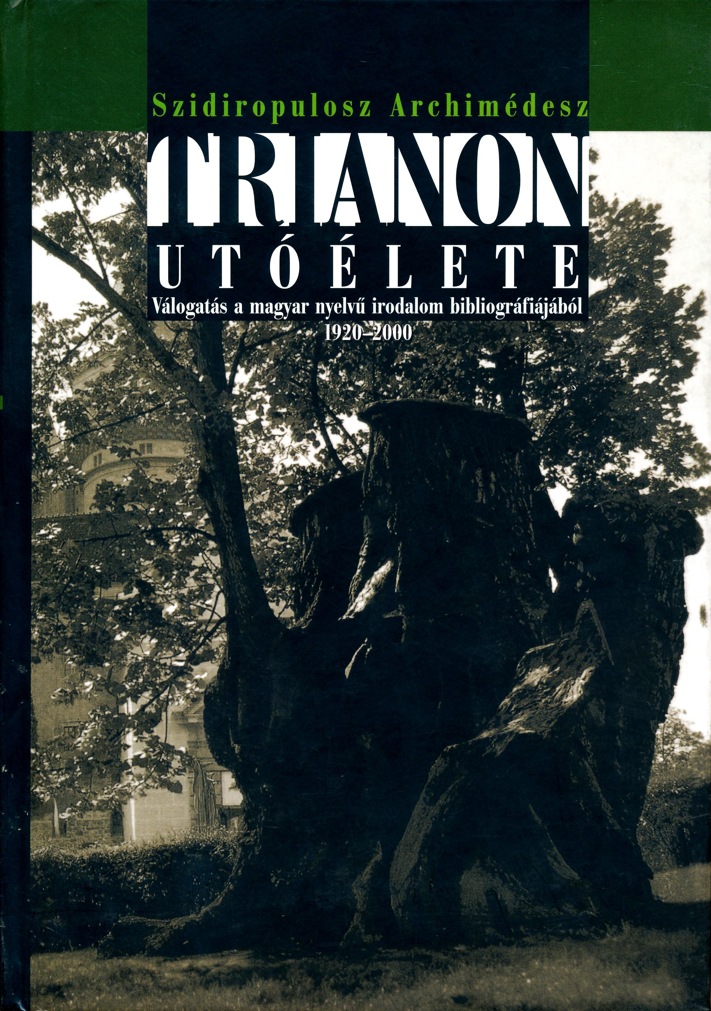 Trianon utóélete – Válogatás a magyar nyelvű irodalom bibliográfiájából 1920-2000
