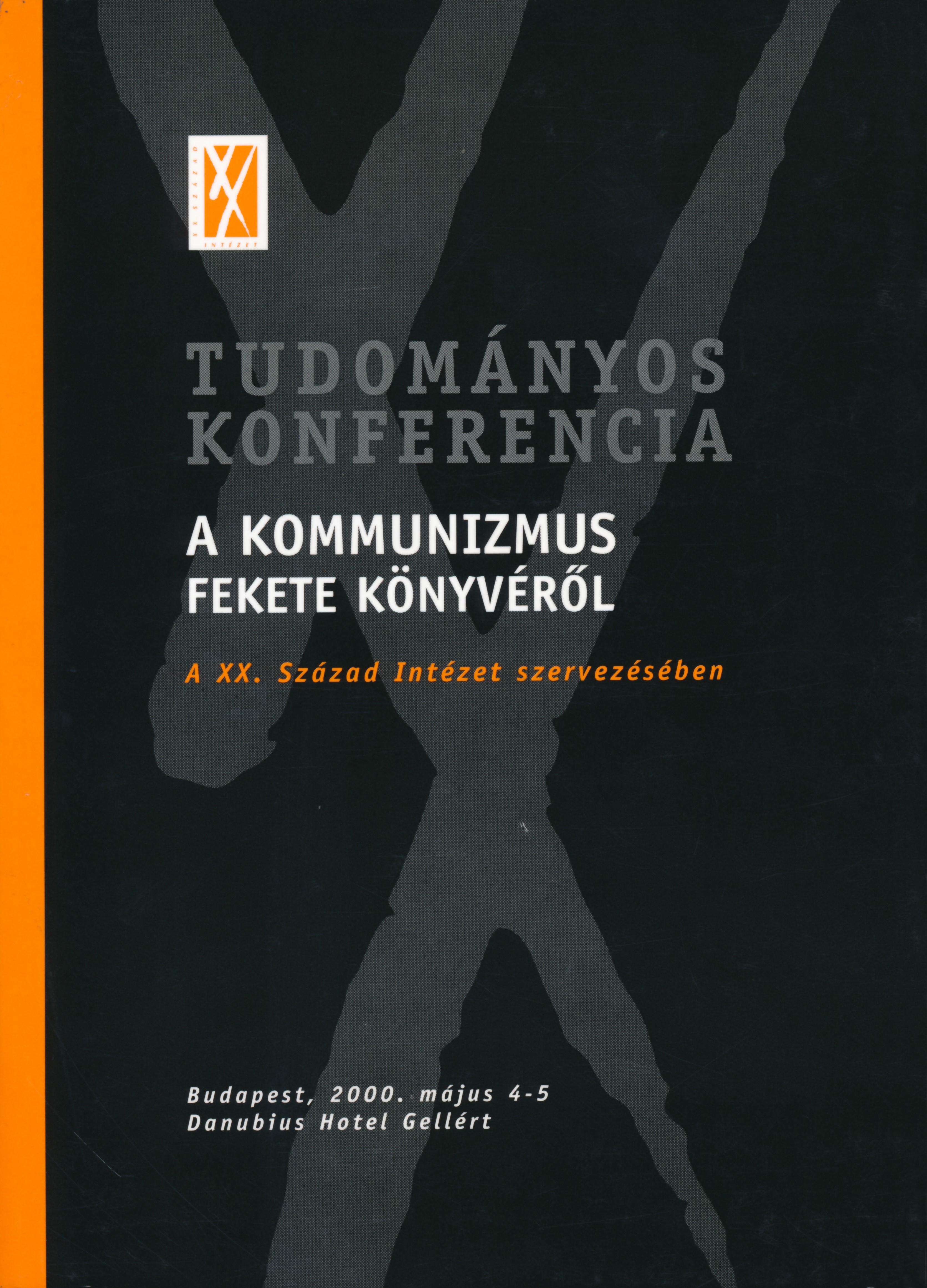 Tudományos konferencia A kommunizmus fekete könyvéről a XX. Század Intézet szervezésében