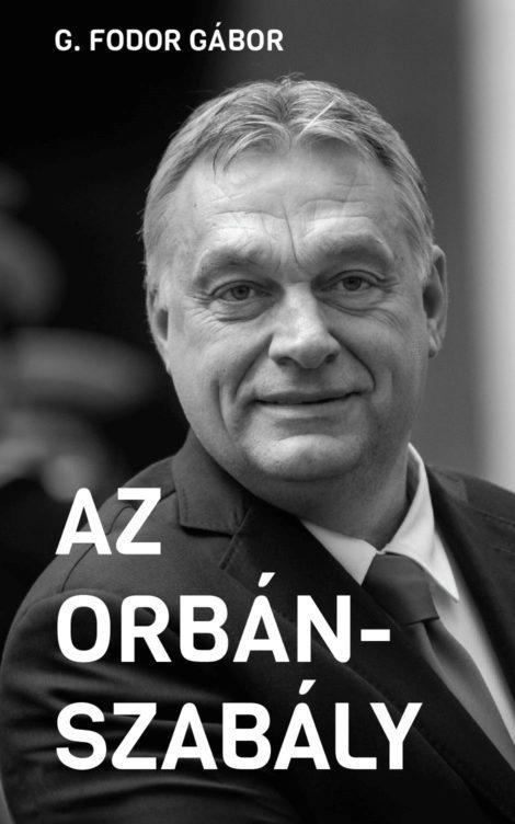 Borító – Az Orbán-szabály (002)